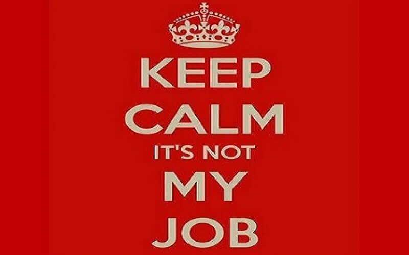 keep-calm-its-not-my-job